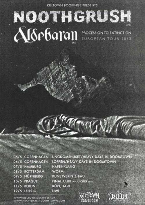 Noothgrush / Aldebaran - Euro Tour 2012