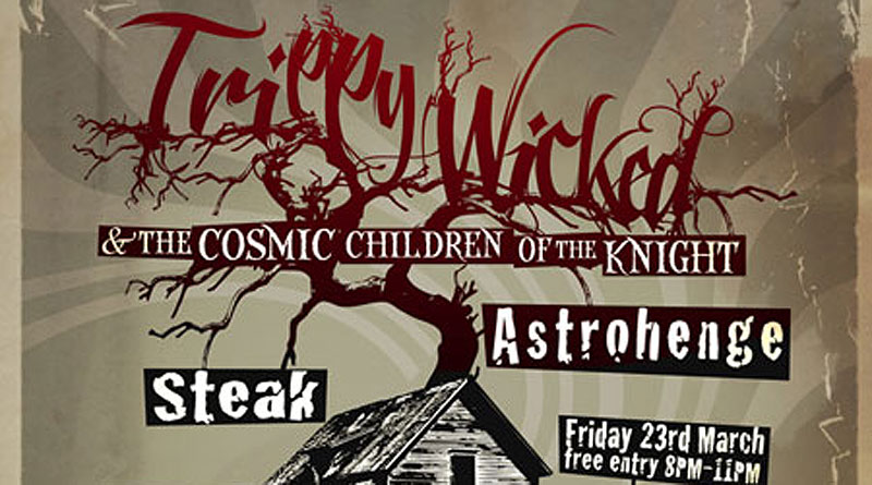 Trippy Wicked / Astrohenge / Steak - London 23/03/2012