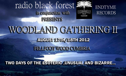 Woodland Gathering II – Fell Foot Woods – Lake District, UK – 17th/18th August 2012