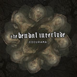 The Bendal Interlude 'Odourama' CD/Digital EP 2012