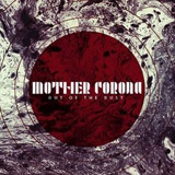 Mother Corona 'Out Of The Dust' CD 2012