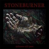 Stoneburner 'Sickness Will Pass' CD 2012