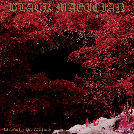 Black Magician 'Nature Is The Devil's Church' Artwork