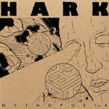 """Hark 'Mythopoeia' 7""""/DD 2012"""
