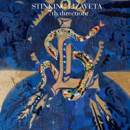 Stinking Lizaveta '7th Direction' Artwork