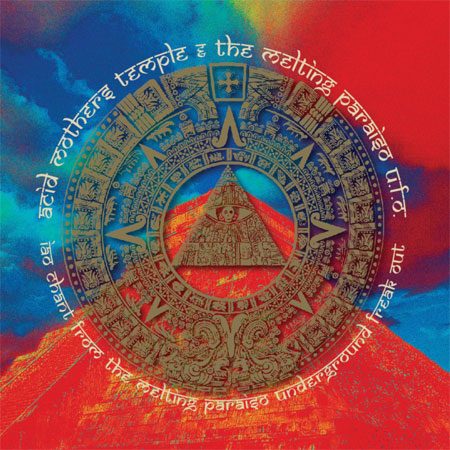 Acid Mothers Temple 'IAO Chant From The Melting Paraiso Underground Freak Out' Artwork