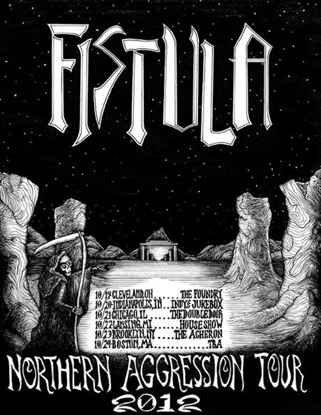 Fistula - Northern Aggression Tour 2012