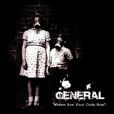 General 'Where Are Your Gods Now' CD/DD 2012