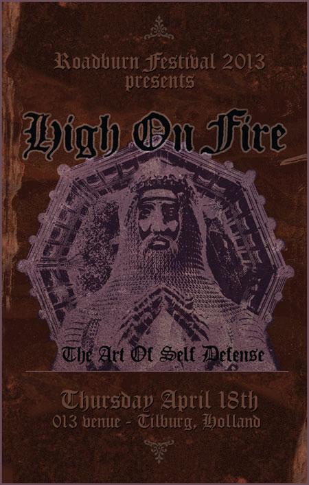 Roadburn 2013 - High On Fire - The Art of Self Defense