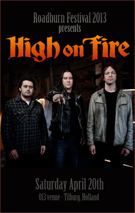 Roadburn 2013 - High On Fire