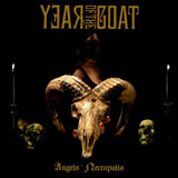 Year Of The Goat 'Angels' Necropolis' CD/LP 2012