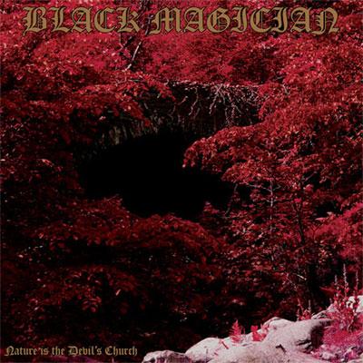 Black Magician 'Nature Is The Devil's Church' Artwork