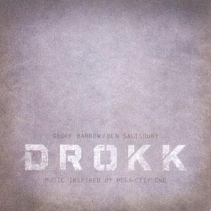 Geoff Barrow & Ben Salisbury - Drokk: Music Inspired By Mega City One