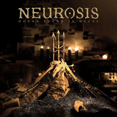Neurosis 'Honor Found In Decay' Artwork