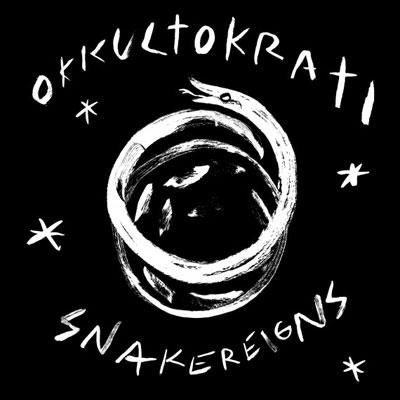 Okkultokrati 'Snakereigns' Artwork