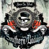 Southern Badass 'Born In Mud' CD/DD 2012