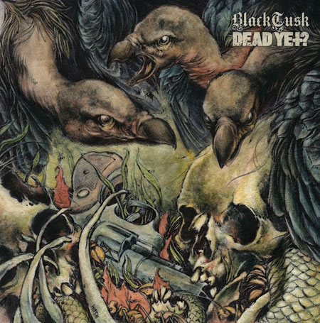 """Black Tusk- / Dead Yet? - Split 7"""" Artwork"""