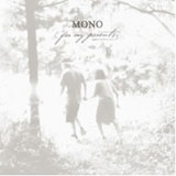 MONO 'For My Parents' CD/LP 2012