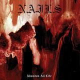 Nails 'Abandon All Life'