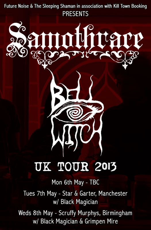 Samothrace / Bell Witch - UK Tour 2013