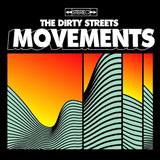 The Dirty Streets 'Movements'