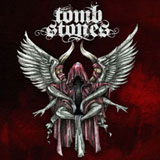 Tombstones 'Year Of The Burial'