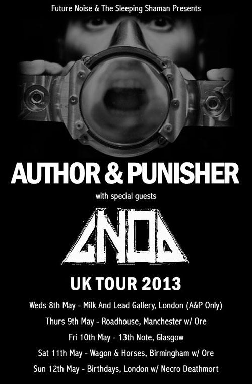 Author & Punisher / Gnod - UK Tour 2013