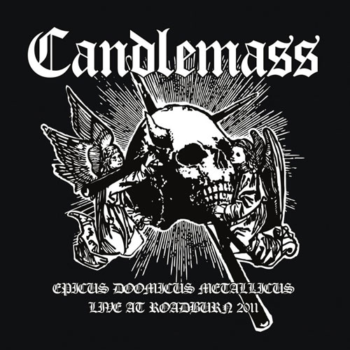 Candlemass 'Epicus Doomicus Metallicus - Live At Roadburn2011' Artwork