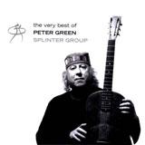 Peter Green Splinter Group 'The Very Best Of'