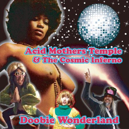 Acid Mothers Temple & The Cosmic Inferno 'Doobie Wonderland' Artwork
