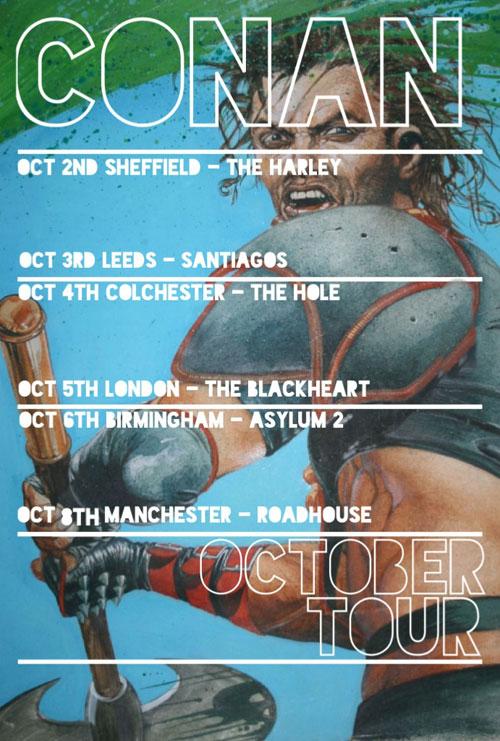Conan – Oct 2013 UK Tour