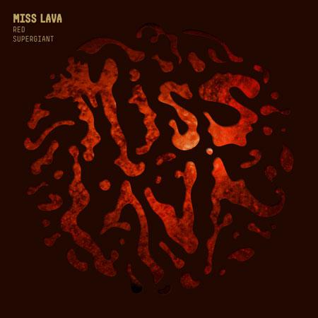 Miss Lava 'Red Supergiant' Artwork