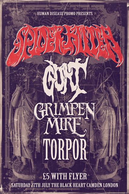 Spider Kitten / Gurt / Grimpen Mire / Torpor @ The Black Heart, Camden 27/07/2013