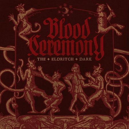 Blood Ceremony 'The Eldritch Dark' Artwork