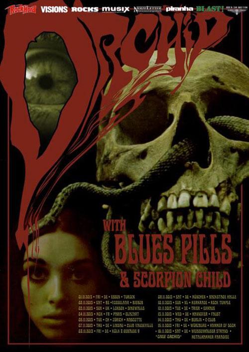 Orchid / Blues Pills / Scorpion Child - Euro Tour 2013