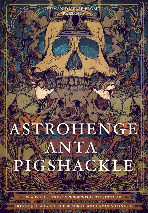 Astrohenge / Anta / Pigshackle @ The Black Heart, Camden 09/08/2013