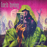 Lord Dying 'Summon The Faithless'