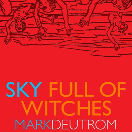 Mark Deutrom 'Sky Full Of Witches' Artwork