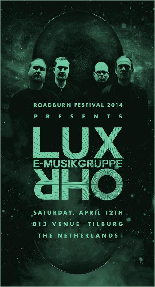 Roadburn 2014 - E-musikgruppe Lux Ohr