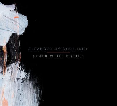 Stranger By Starlight 'Chalk White Nights' Artwork