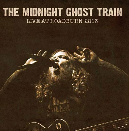 The Midnight Ghost Train 'Live At Roadburn 2013' Artwork