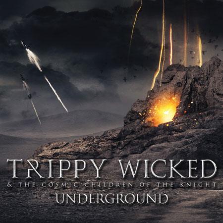 Trippy Wicked 'Underground' Artwork