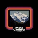 Uncle Acid & The Deadbeats 'Mind Control'