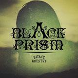 Black Prism 'Satan's Country'