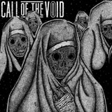 Call Of The Void 'Dragged Down A Dead End Path'