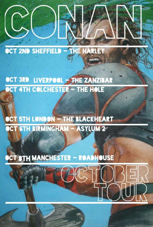 Conan - October 2013 UK Tour