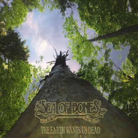 Sea Of Bones 'The Earth Wants Us Dead' Artwork