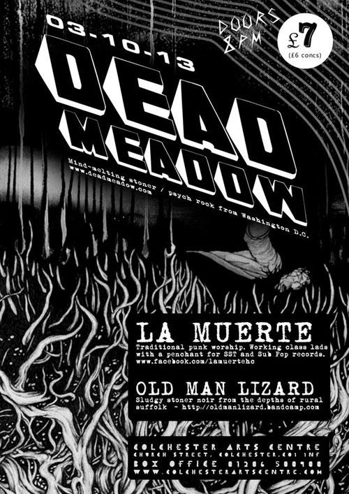 Dead Meadow / La Muerte / Old Man Lizard @ Colchester Arts Centre 03/10/2013