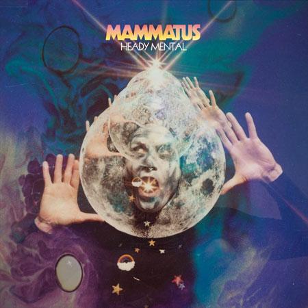 Mammatus 'Heady Mental' Artwork