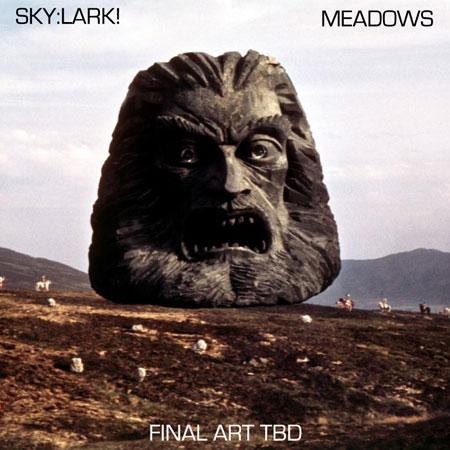 Sky:Lark / Meadows - Split